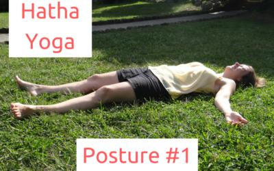 [Yoga Émotions] Postures: SAVASANA, la Posture de Relaxation