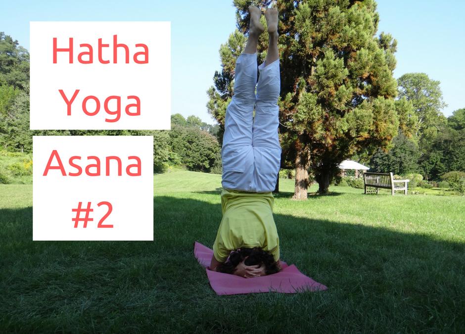 [Yoga Émotions] Postures: SHIRSHASANA, la Posture sur la Tête